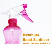 Membuat Hand Sanitizer dan Disinfektan