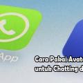 Cara Pakai Avatar Facebook untuk Chatting di WhatsApp