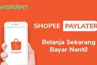 Cara Menggunakan ShopeePay Later