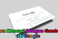 Cara Menelusuri Gambar di Google Android