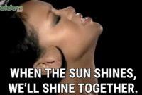 Umbrella - When The Sun Shine We Shine Together Lirik dan arti