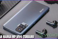 Daftar Harga HP Vivo Lengkap Terbaru 2021