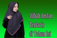 Jilbab Instan Terlaris di Tahun Ini