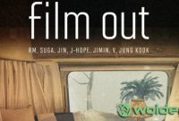 Lirik Lagu Film Out BTS