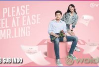 Please Feel at Ease Mr Ling Ep 18 Sub Indonesia