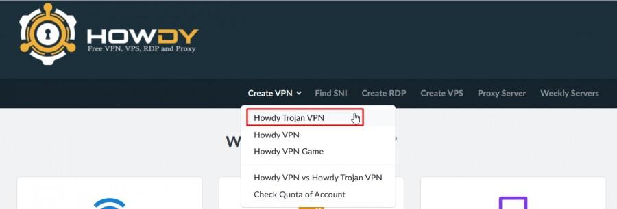 Howdy Trojan VPN